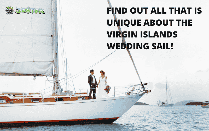 Find Out All That Is Unique About The Virgin Islands Wedding Sail!