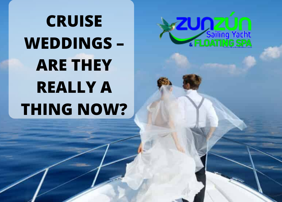 Cruise Weddings – Are They Really A Thing Now?